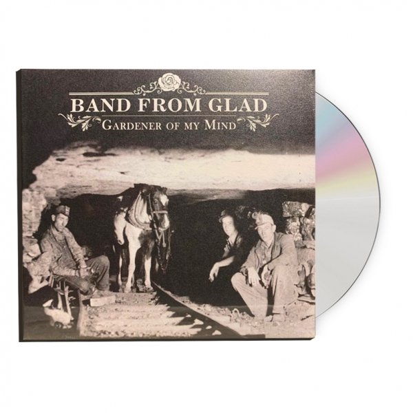 Band From Glad - Gardener of My Mind